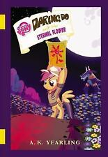 The Daring Do Adventure Collection: My Little Pony: Daring Do and the Eternal...