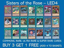 YuGiOh - Sisters of the Rose - Choose your cards - LED4 - Buy 3 Get 1 Free