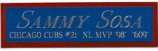 SAMMY SOSA CUBS NAMEPLATE FO AUTOGRAPHED Signed BAT-JERSEY-HELMET-PHOTO-BASEBALL