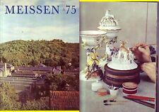 Firmenschrift/-chronik VEB Staatl. Porzellanmanufaktur Meissen (reich bebildert)