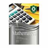 A Complete Guide (With Practice) To Elementary Mathematics - Years 10 & 11