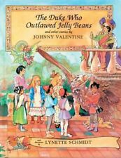 Duke Who Outlawed Jelly Beans : And Other Stories, Paperback by Valentine, Jo...