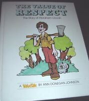 The Value of Respect The Story of Abraham Lincoln by Ann D. Johnson 1977 1st Ed.