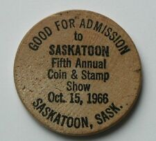 1966 Saskatoon Coin & Stamp Club - old wooden nickel - 5th annual show admission