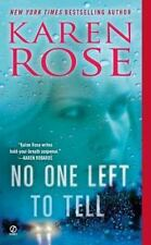 No One Left to Tell (The Baltimore Series) Rose, Karen Mass Market Paperback