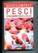 Mauro Mariani # PESCI D'ACQUARIO # Guide Compact - De Agostini 2009