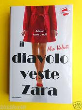 libri mondadori il diavolo veste zara mia valenti romanzo romanzi fashion moda f