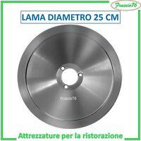 LAMA ACCIAIO X AFFETTATRICE STANDARD mm 250 25 cm - RICAMBI PER AFFETTATRICI