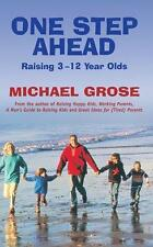 ONE STEP AHEAD - Raising 3-12 Year Olds - Michael Grose, Parenting Educator, NEW