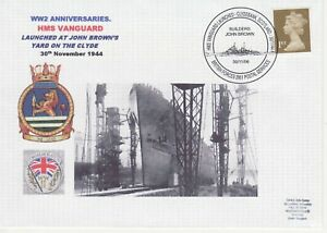 GB Stamps Navy Souvenir Cover WWII Anniversaries HMS Vanguard Launch, Clyde 2006