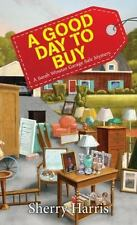 A Sarah W. Garage Sale Mystery: A Good Day to Buy 4 by Sherry Harris (2017, Pape
