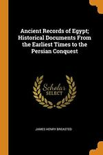 Ancient Records of Egypt; Historical Documents From the Earliest Times to the-,