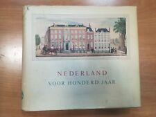 NEDERLAND VOOR HONDERD JAAR 1859-1959 NILLMIJ ED 1959