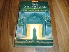 R.A. Salvatore -- Die UNTERWERFUNG / SCHATTENELF 5 / 1. Auflage 2003