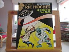 RIC HOCHET LE CRIME DE L'AN 2000 EO1991 TBE/TTBE TIBET