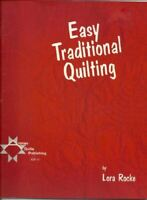 Title: Easy traditional quilting, Rocke, Lora, Very Good, Paperback