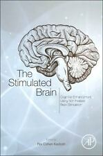 The Stimulated Brain Cognitive Enhancement Using Non-Invasive Brain Stimulation