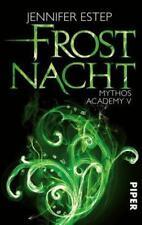 Frostnacht / Mythos Academy Bd.5 ► Jennifer Estep (Taschenbuch) ►►►UNGELESEN