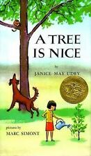 A Tree Is Nice by Janice May Udry (1956, Hardcover)