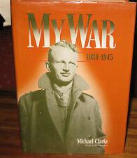 My War 1939-1945 Michael CLARKE VX 23, 2/3 Field Regiment   SIGNED! Crete Greece