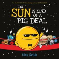 The Sun Is Kind of a Big Deal: New