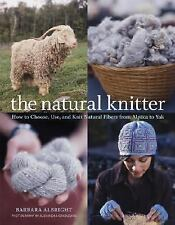 The Natural Knitter: How to Choose, Use, and Knit Natural Fibers from-ExLibrary