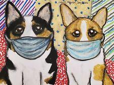 Pembroke Welsh Corgi in Quarantine 8 x 10 Art Print Dog Collectible Artist Ksams