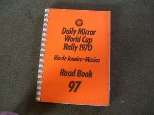 1970 Daily Mirror World Cup Rally Rio - Mexico Road Book Time Card Car 97
