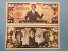 In Loving Memory of ROBIN GIBB of the BEEGEES <*> $1,000,000 One Million Dollars