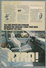 1985 TOYOTA SR-5 Pickup advertisement, Toyota SR 5 XTRACAB Pickup truck ad
