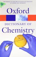 A Dictionary of Chemistry (Oxford Quick Reference),John Daintith