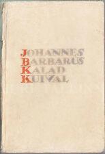 """Johannes BARBARUS """"Kalad Kuival"""" Poetry X Illustrations JAAN VAHTRA ESTONIA 1937"""