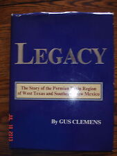 LEGACY STORY OF PERMIAN BASIN WEST TEXAS TEXANA HISTORY BOOK SIGNED CLEMENS