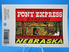 "VINTAGE... ""ORIGINAL PONY EXPRESS STATION - NEBRASKA""  STICKER / DECAL... (NICE)"