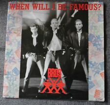 Bros, when will i be famour ? / love to hate you, SP - 45 tours