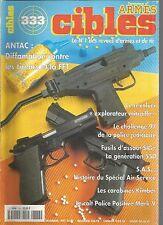 """CIBLES N°333 REVOLVER """"EXPLORATEUR MITRAILLE"""" / FUSILS D'ASSAUT SIG / KIMBER"""