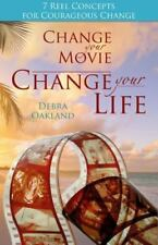 Change Your Movie, Change Your Life: 7 Reel Concepts for Courageous Change (Pape