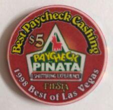 Fiesta Vegas $5 Casino Chip 1998 Best Paycheck Cash