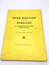 Omar Khayyam dans ses Robaiyat. Avec une biographie du poète, astonome