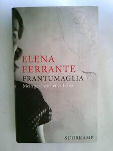 Frantumaglia von Elena Ferrante (Gebundene Ausgabe)