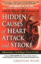 Versteckte Ursachen für Herzinfarkt und Schlaganfall von Christian Wilde (2007 PB) HH1199