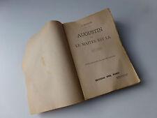 Augustin ou le maître est là , J.Malègue , Tome Premier , 1947