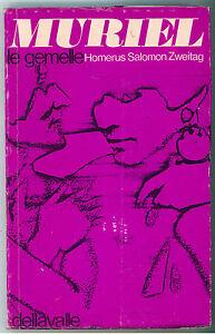 ZWEITAG SALOMON HOMERUS MURIEL DELLAVALLE 1969 I° ED. LIBRI DELLA SPIRALE