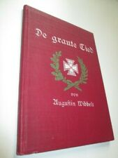 Augustin Wibbelt De graute Tied Original 1915 Fredebeul & Koenen-Verlag Essen