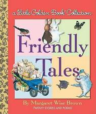 A Little Golden Book Collection - Friendly Tales By Margaret Wise Brown