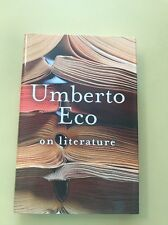 ON LITERATURE - FIRST AMERICAN EDITION  BY UMBERTO ECO 2004 Fine