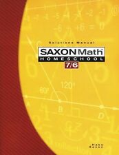Saxon Math 7/6 Homeschool Solutions Manual by Stephen Hake and Saxon Publishers