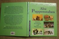 Sammlerbuch alte Puppenstuben Puppenzubehör Miniaturen  Einrichtung Puppenhaus