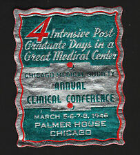 OPC 1946 Chicago Medical Society Cinical Conference Foil Poster Stamp