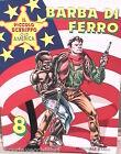IL PICCOLO SCERIFFO OLD AMERICA N 8 BARBA DI FERRO Editoriale Dardo Fumetti di e
